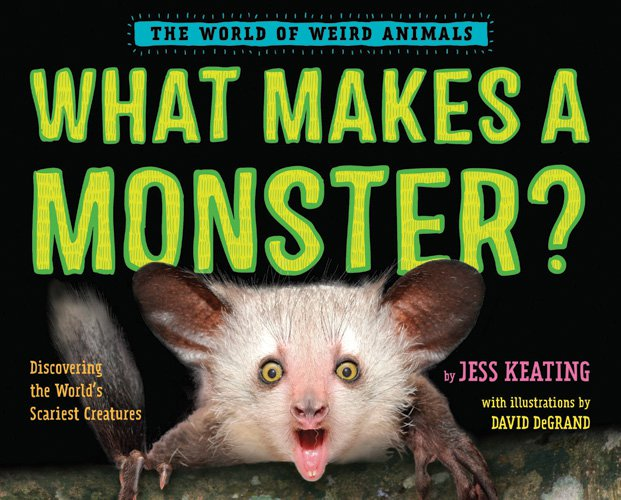 What Makes a Monster? Discovering the World's Scariest Creatures
