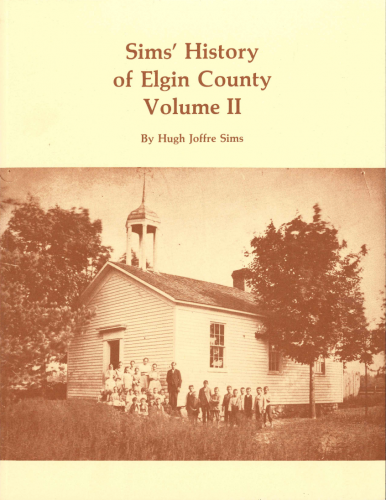 Sims History Elgin County Volume II
